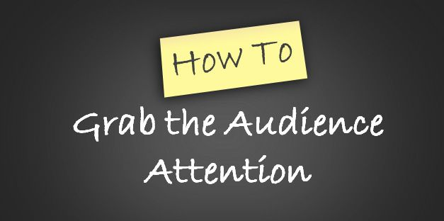 grab-audience-attention
